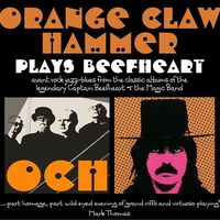 OCH Play Captain Beefheart