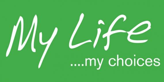 My Life My Choices