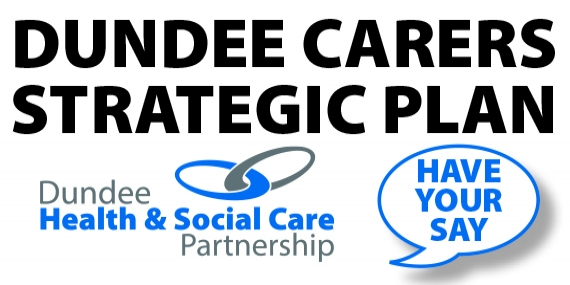 Dundee Carers Strategic Plan