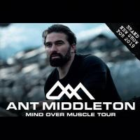 Ant Middleton - Mind Over Muscle Tour Image