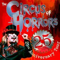 Circus of Horrors - 25th Anniversary Tour Image