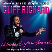 Wired for Sound - The music of Cliff Richard Image