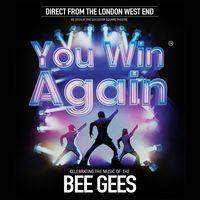 You Win Again - Celebrating the Music of the Bee Gees Image