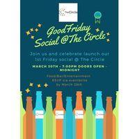 Good Friday Social at The Circle Image