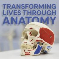 The Dow Memorial Lecture - Transforming Lives Through Anatomy Image