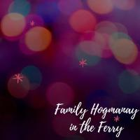 Family Hogmanay in the Ferry Image