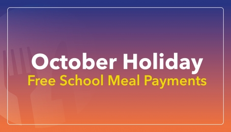 October Holiday Free School Meal Payments Image