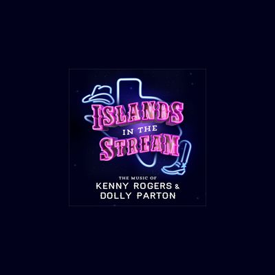 Islands in the Stream - The Music of Dolly Parton and Kenny Rogers Image