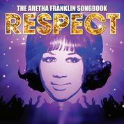 Respect - The Aretha Franklin Songbook Image