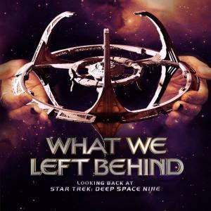 What We Left Behind: Looking Back at Star Trek: Deep Space 9 Image