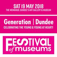 Festival of Museums 2018: Generation / Dundee Image