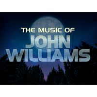 The Music of John Williams Image