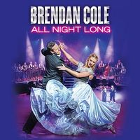 Brendan Cole - All Night Long Image