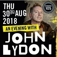 The Public Image is Rotten - An Evening with John Lydon Image